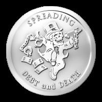 1 oz Silbermedaille - Schulden und Tod verbreiten | Banknoven Serie - 2014