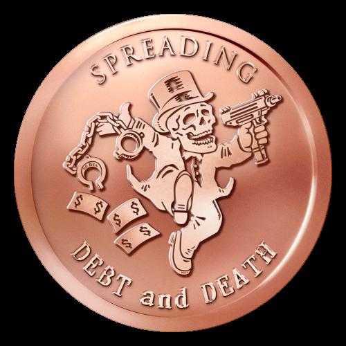 """Ein herumtanzender Skelettmanager in einem Zylinderhut, mit Fesseln in seiner rechten Hand und eine Maschinenpistole in seiner Linken, während er eine Dollarnotenspur hinter sich lässt und die Worte """"Spreading Debt and Death"""" (Schulden und Tot verbreiten)"""