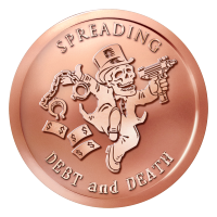 1 oz 2015 Spreading Debt and Death Bankster Koperen Plak