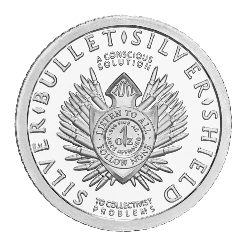 "Das originale Silver Bullet Silver Shield Wappen mit den Worten ""Silver Bullet Silver Shield A Conscious Solution to a Collectivist Problem"" (Silver Bullet Silver Shield Eine bewusste Lösung zu kollektivistischen Problemen), das Gewicht und der Reinheitsg"