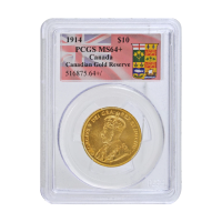 1914 $10 Canadian Gold Reserve PCGS MS-64+ Gold Coin